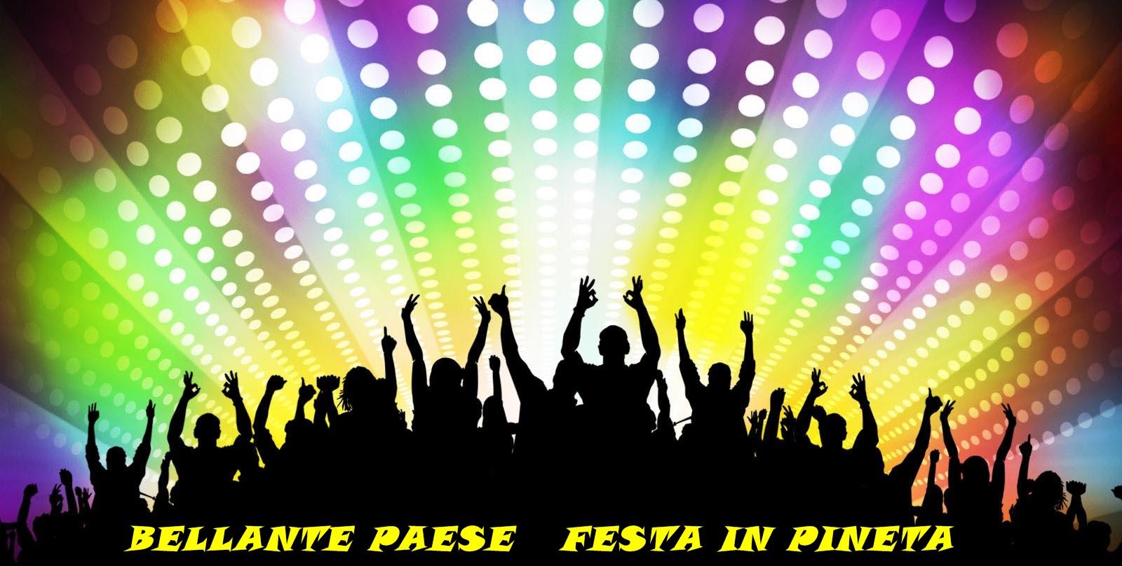 BELLANTESTATE – RINVIATA LA FESTA IN PINETA