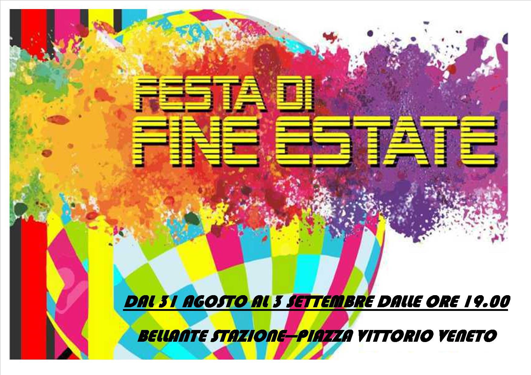 BELLANTESTATE – FESTA DI FINE ESTATE DAL 31 AGOSTO AL 3 SETTEMBRE – BELLANTE STAZIONE – Piazza Vittorio Veneto